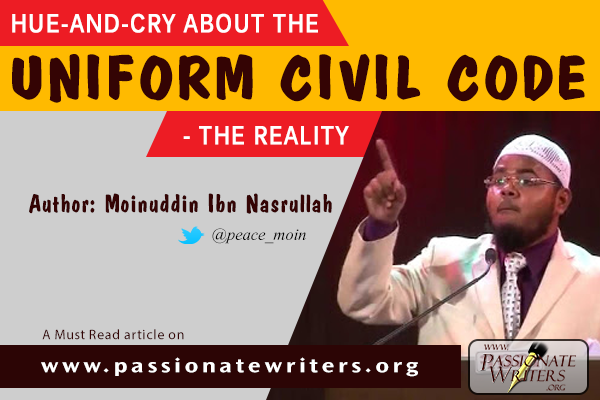 Passionate Writers - Uniform Civil Code - Moinuddin Ibn nasrullah