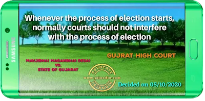 Whenever the process of election starts, normally courts should not interfere with the process of election