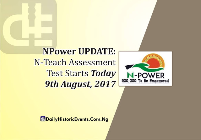 NPower UPDATE: N-Teach Assessment Starts Today 9th August, 2017