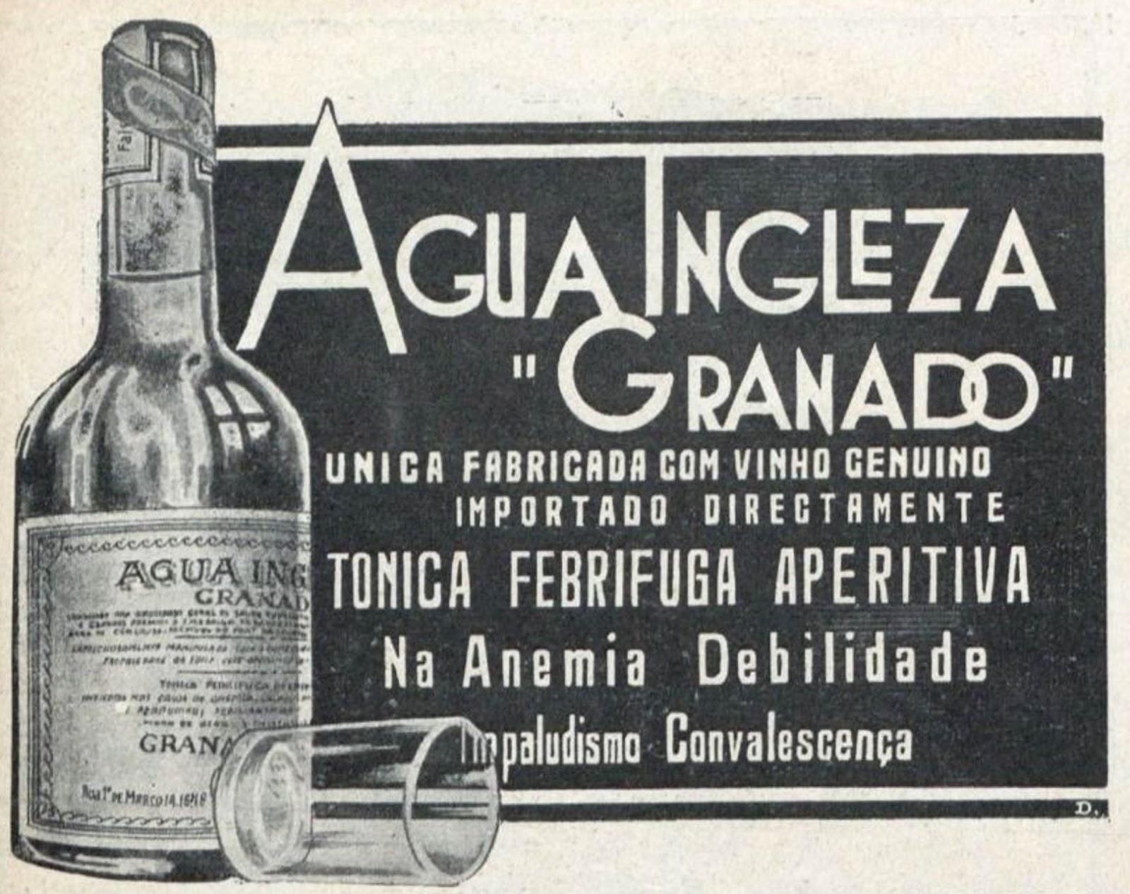 Anúncio de 1928 promovia a Água Inglesa Granado para combater anemia
