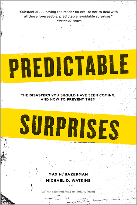 Predictable-Surprises-The-Disasters-You-Should-Have-Seen-Coming-and-How-to-Prevent-Them