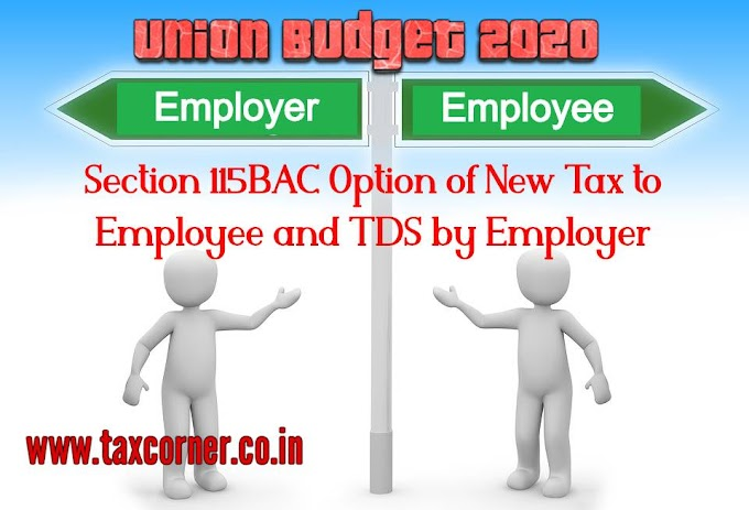 Section 115BAC Option of New Tax to Employee and TDS by Employer