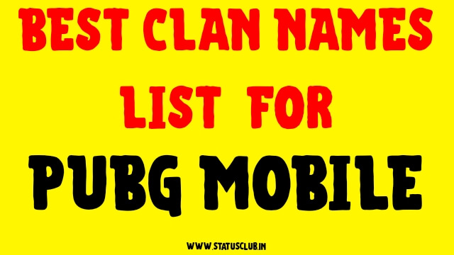 Best Clan Names Lists 2020 for Pubg Mobile
