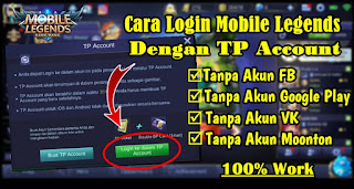 Cara Login Game Mobile Legends Dengan TP Account