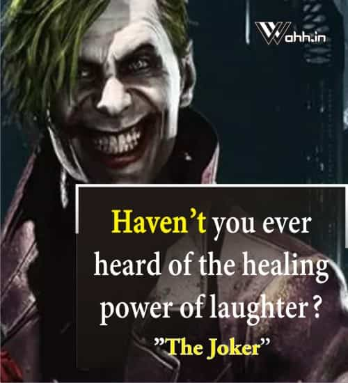 Haven't-you-ever-heard-of-the-healing-power-The Joker