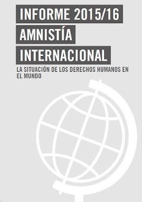 http://www.cuartopoder.es/wp-content/uploads/2016/02/Informe_Amnisti%CC%81a_Internacional_20152016.pdf
