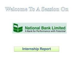 Internship Report For NationalBanks - Internship Report Format