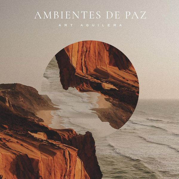 Art Aguilera – Ambientes de Paz 2021 (Exclusivo WC)