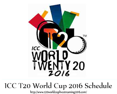 ICC T20 World Cup 2016 Schedule Fixtures Time Table