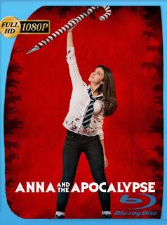 Ana y el Apocalipsis (2018) HD [1080p] Latino [GoogleDrive] SilvestreHD