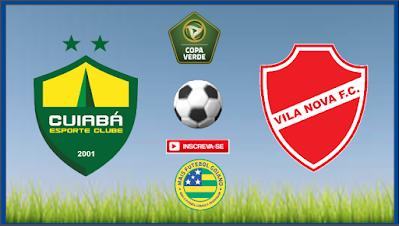 Vila Nova quer manter a escrita contra o Cuiabá e avançar para as semifinais da Copa Verde