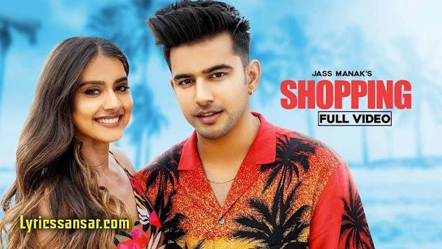 Shopping Lyrics : Jass Manak & Taran Preet