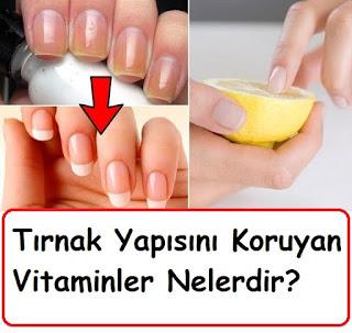Tırnak Yapısını Koruyan Vitaminler nelerdir
