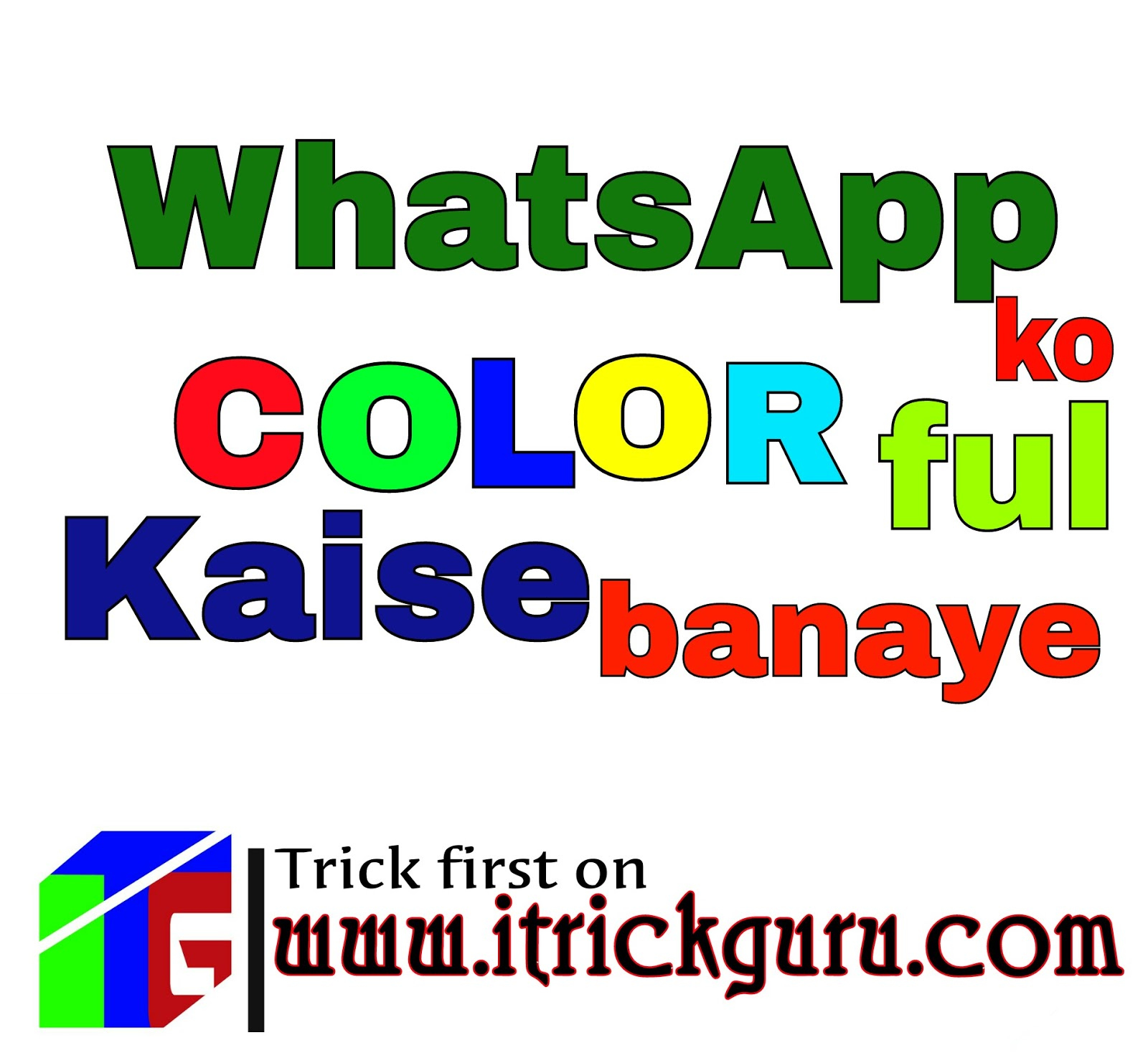 how to make WhatsApp more colorful