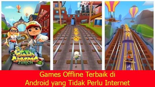 Games Offline Terbaik di Android yang Tidak Perlu Internet