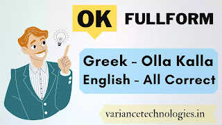OK Full Form In English