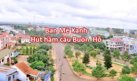 Hút hầm cầu Buôn Hồ Gọi  0947601602