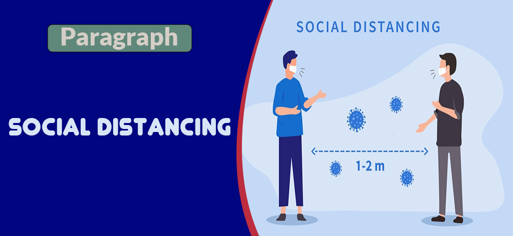 Importance of Social Distancing (Paragraph)