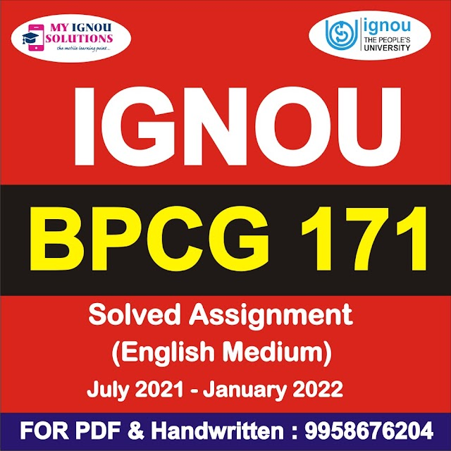 BPCG 171 Solved Assignment 2021-22