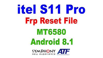 itel S11 Pro Frp Reset File