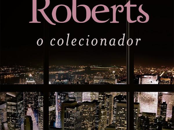 Resenha #389 - O Colecionador - Nora Roberts - Bertrand Brasil