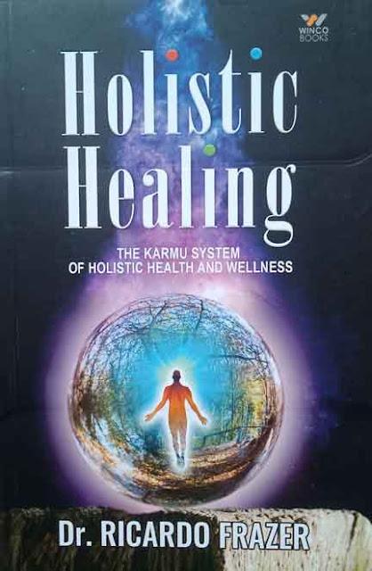 Holistic Healing (Paper Back)  By Dr. RICARDO FRAZER