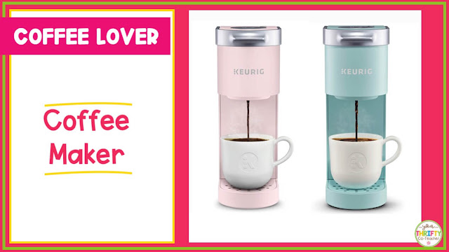 Looking for ideas on what to give a teacher this holiday season? A coffee maker might be the answer.