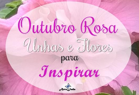 Unhas e Flores cor de rosa