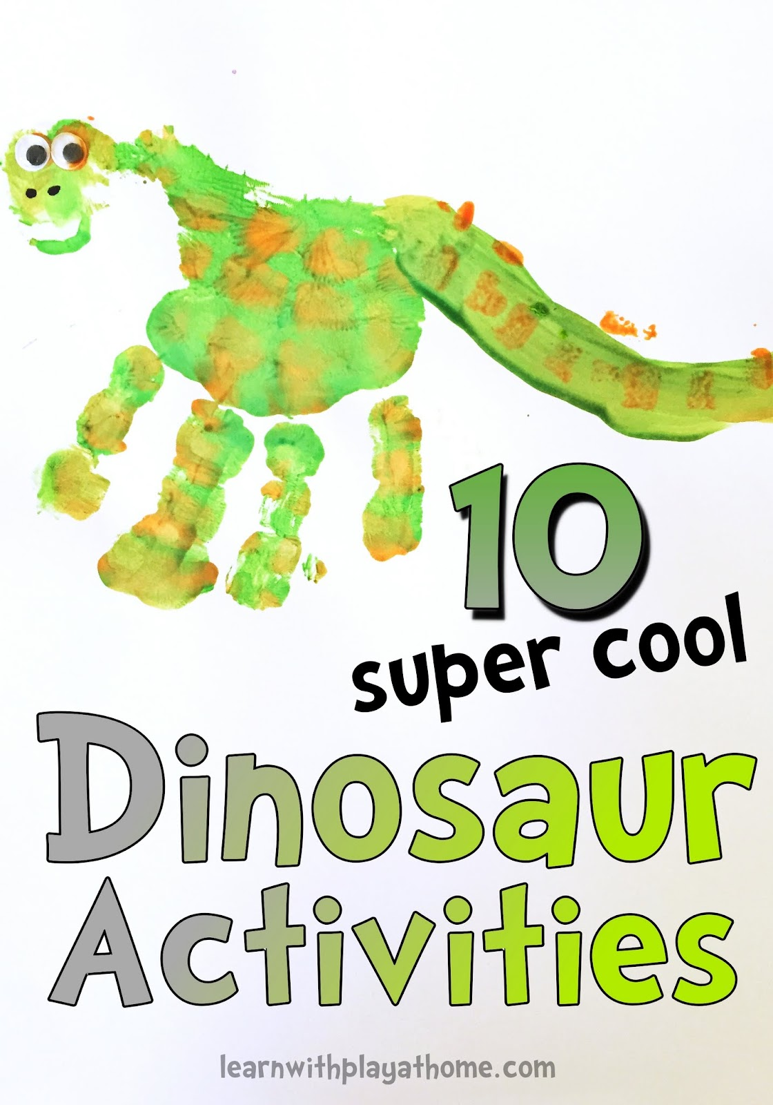 Learn with Play at Home: 10 Super Cool Dinosaur Activities