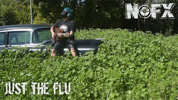 """NOFX release video for acoustic version of """"Just The Flu"""""""