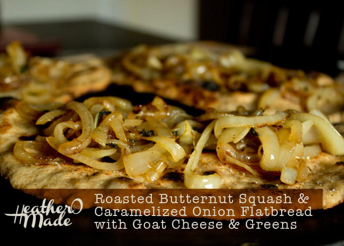 Roasted Butternut Squash and Caramelized Onion Flatbread with Goat Cheese and Greens . fall recipe.