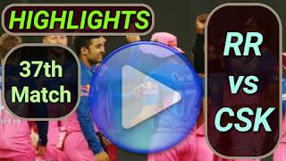 RR vs CSK 37th Match