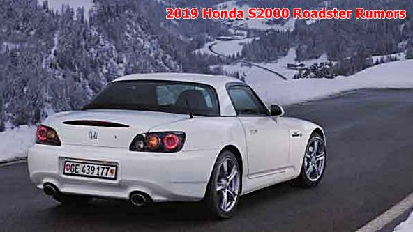 2019 Honda S2000 Roadster Rumors