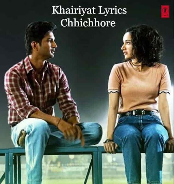 Khairiyat Lyrics Chhichhore