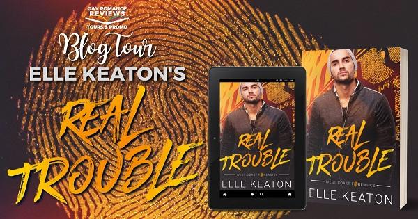 Blog Tour. Elle Keaton's Real Trouble.
