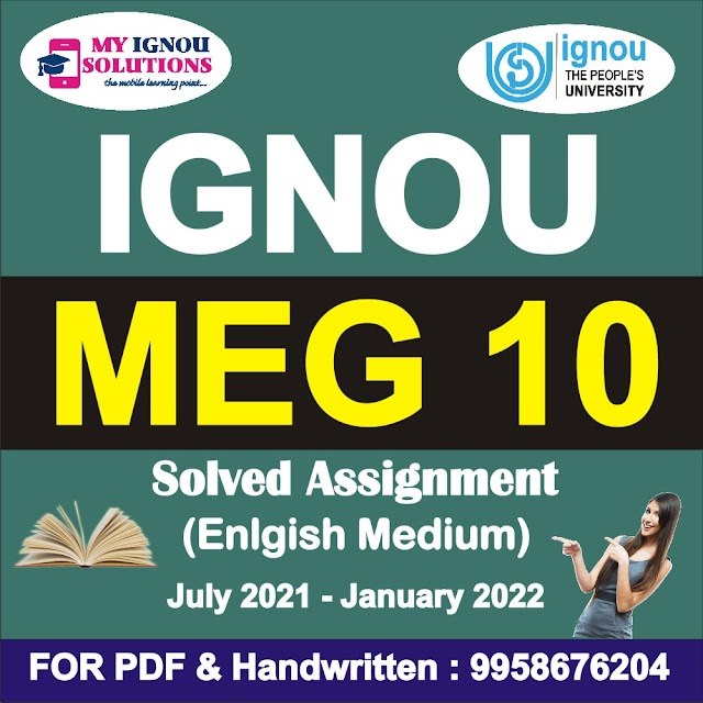 MEG 10 Solved Assignment 2021-22