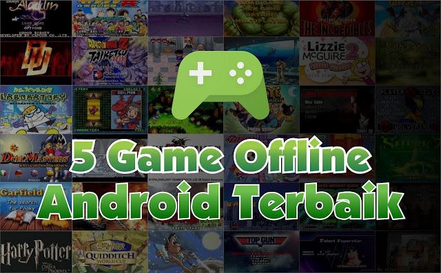 5 Game Offline Terbaik Untuk Android  2016-2017 Yang Wajib di Coba