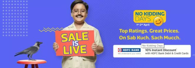 (Last Day) Flipkart No Kidding Days 1-2 April – Get upto 80% Off + 10% discount via HDFC Debit/credit cards