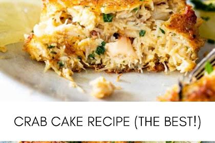 CRAB CAKE RECIPE (THE BEST!)