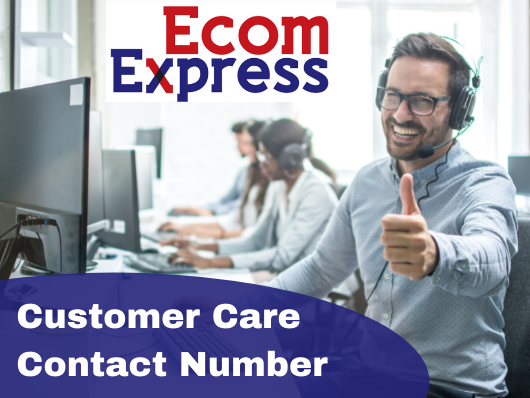 Ecomex india customer care numer, Ecom Express contact number , complaints, delivery