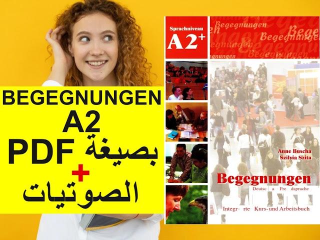 كتاب · Begegnungen A2 · بصيغة PDF + الصوتيات + الحلول
