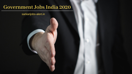 Latest Government Jobs India 2020
