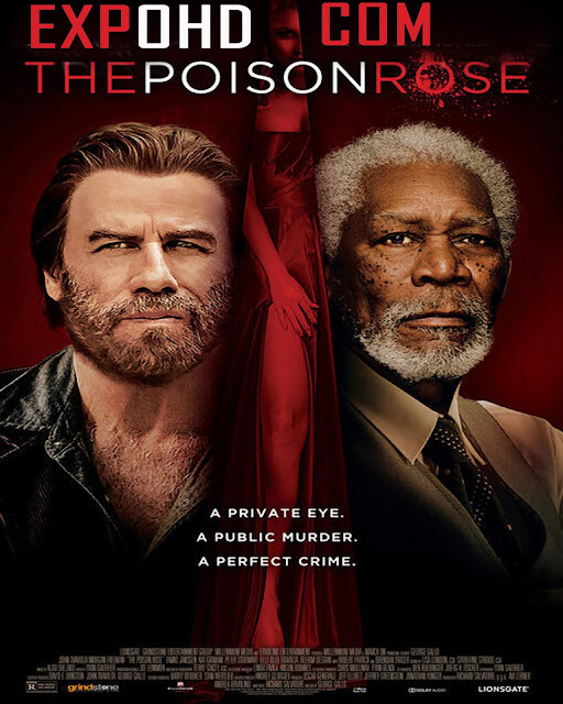 The Poison Rose 2019 HD 1080p  |BluRay 720p | Watch & Download Here] G.Drive