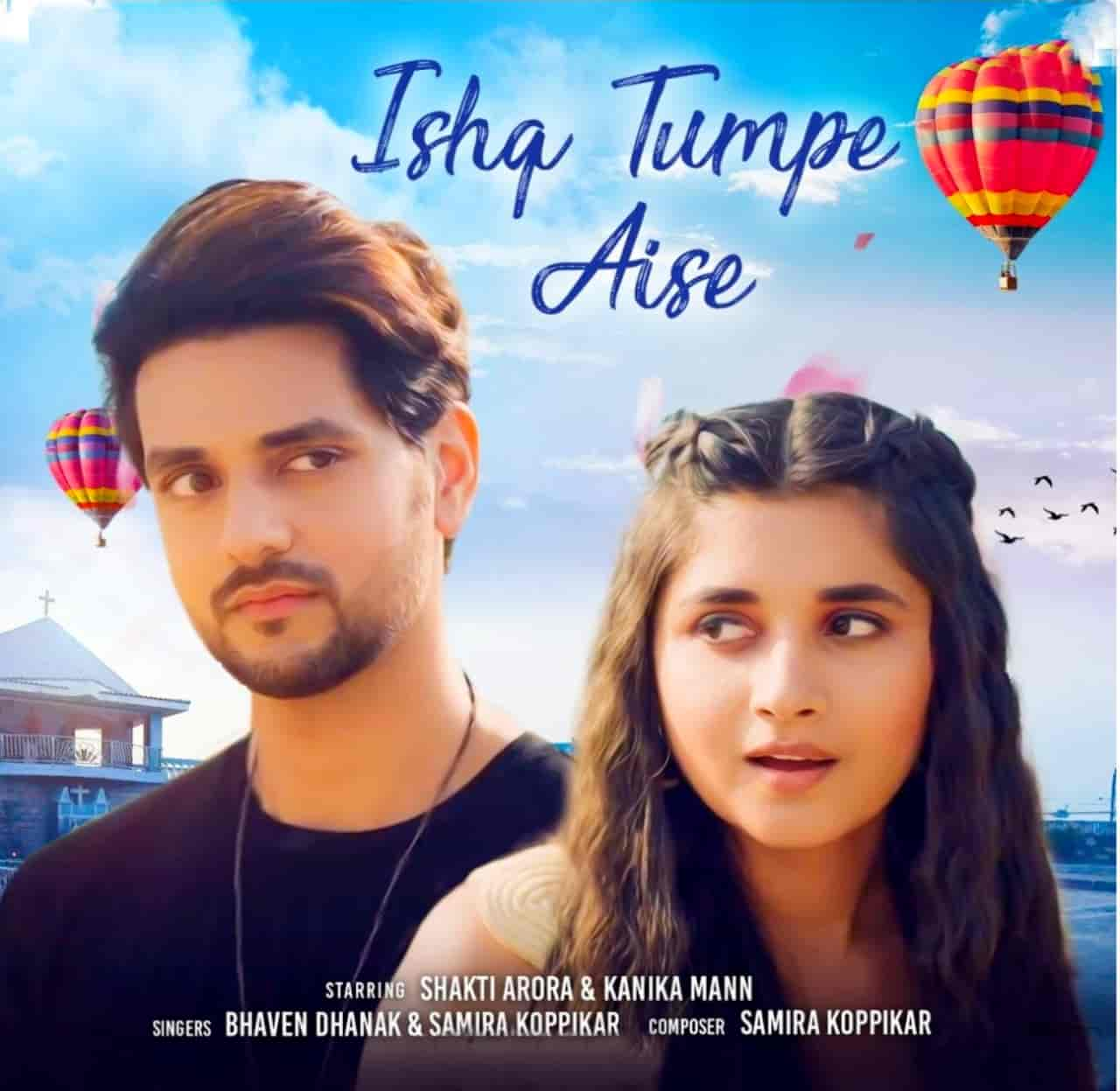 Ishq Tumpe Aise Hindi Song Lyrics Shakti Arora and Kanika Mann