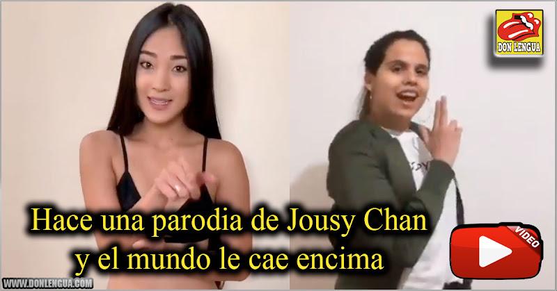 Hace una parodia de Jousy Chan y el mundo le cae encima