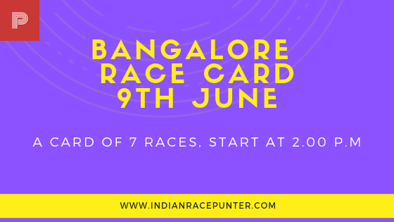 bangalore race card 9th june, Trackeagle, Racingpulse