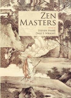 Zen Masters by Steven Heine