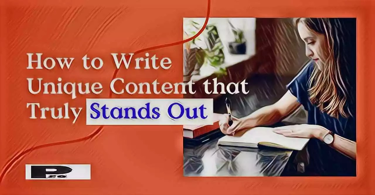 Write Unique Content : step by step guidelines