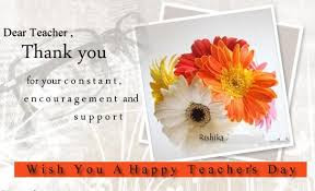 Happy Birthday Wishes For teacher: for constant, encouragement and support