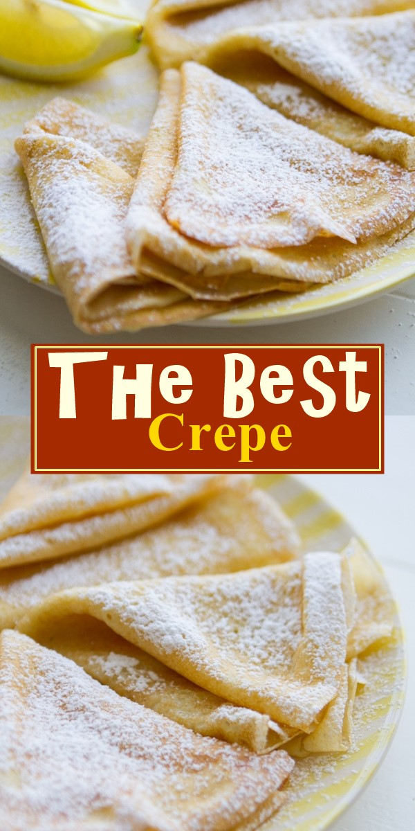 The Best Crepe Recipe #breakfastideas